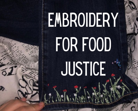 Embroidery for Food Justice
